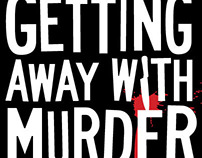 """""""Getting Away With Murder"""" Web Series Identity"""