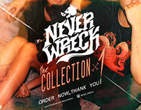 NEVER WRECK Lookbook#1