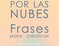 """""""Por las nubes"""" Frases para Creativos"""