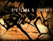 SVETLANA'S JOURNEY - MAIN TITLES