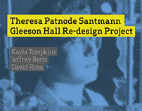 Theresa P. Santmann Gleeson Hall Redesign