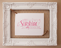 You are My Sunshine - Hand Lettered Print