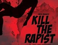Poster : Kill The Rapist