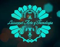 Vídeos made to Luisannet Arte y Tecnología