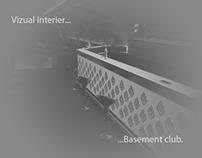 Basement club...