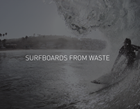Surfboards from Waste