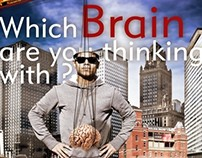 Which Brain are you thinking with ?!!!