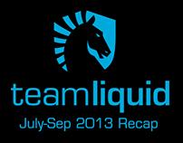 Team Liquid Re-Cap July-September 2013