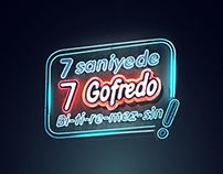 7 Saniyede 7 Gofredo