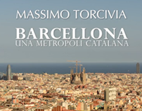BARCELLONA, una metropoli Catalana.