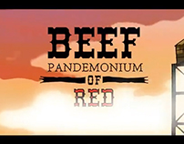 Beef - The pandemonium of Red [Directed]