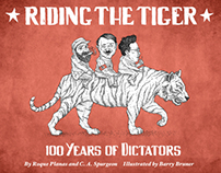 Riding the Tiger: 100 Years of Dictators