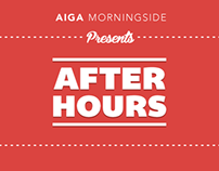 AIGA Morningside | AFTER HOURS