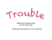 Trouble, the book
