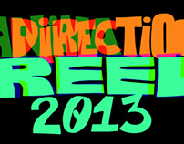 Reel Direction/Animation 2013