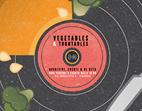 Vegetables & Turntables