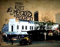 Buenos Aires Hora Cero: Mercado del Progreso