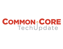 Common Core Tech Update