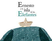 Ernesto y la Isla de los Elefantes / Picture Book