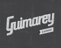 Guimarey -  Luthier