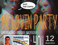MCLOVIN PARTY