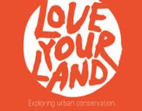 Work in Progress - Love Your Land