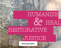 Humanize and Heal: Research on Restorative Justice