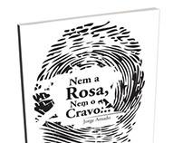 Nem a Rosa Nem o Cravo (Jorge Amado)