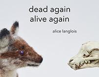 dead again alive again