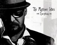 Matinee Idles - Everything Music Video