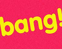 bang ! bang ! bang !