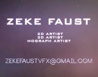 Zeke Faust - VFX Reel 2012