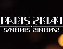 PARIS // Symétries
