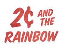2 Cents And The Rainbow | Cincinnati Video Production