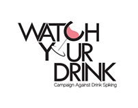 Watch Your Drink - Campaign Against Drink Spiking