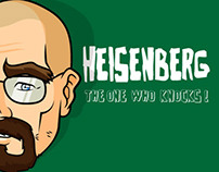 Heisenberg // Walter White // Breaking Bad
