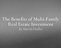 The Benefits of Multi-Family Real Estate Investment