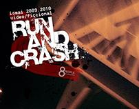 Run and Crash