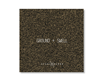 GROUND + SWELL