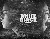 WHITE BLACK LEVELS