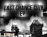 Last Chance City EP Design