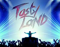 Tasty Land