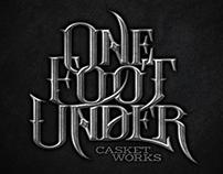 One Foot Under Casket Works
