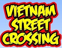 Vietnam Street Crossing IOS Game
