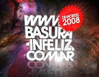 DemoReel 2008 Estudio BASURA-INFELIZ DISEÑO
