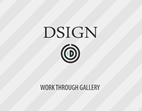 Dsign work through gallery