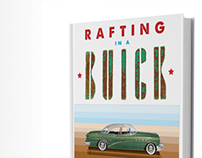 Rafting in a Buick - Axel Holm's New Book - Coming 2014
