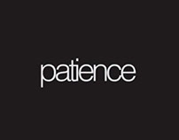 Patience. Use it before you lose it.