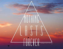 """Nothing Lasts Forever""  // P o s t e r"