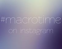 #macrotime - instagram